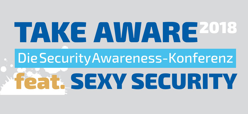 TAKE AWARE & SEXY SECURITY 2018